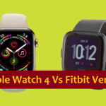 Apple Smartwatch 4 vs Fitbit Versa: Best Analysis 2019