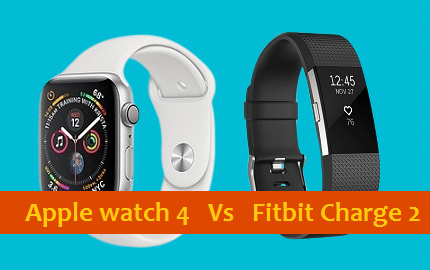 Apple Watch 4 vs Fitbit Charge 2 – Which one is the best?