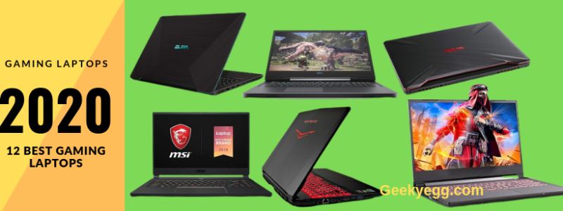 12 Best Gaming Laptops and Notebooks 2020