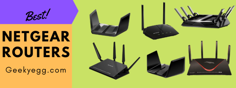 10 Best Netgear Routers 2021 - Best Buyer's Guide