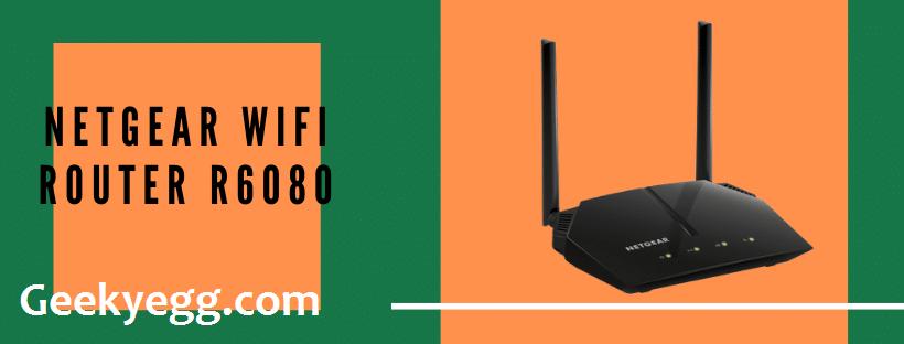 NETGEAR WiFi Router R6080