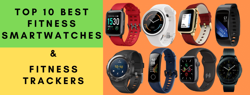 Top 10 Best Fitness Smartwatches and Fitness Trackers 2020 - Buyer's Guide
