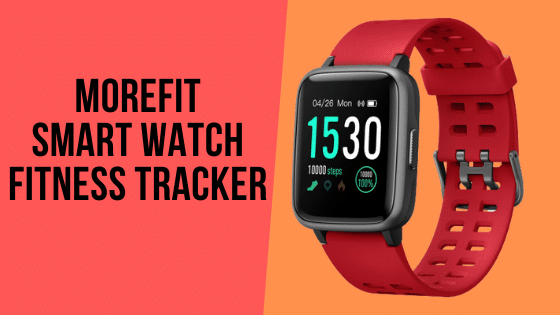 moreFit Smart Watch Fitness Tracker