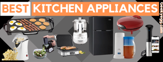 Top 31 Best Kitchen Appliances 2021 - Buyer's Guide