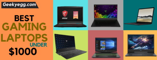 10 Best Gaming Laptops under 1000 Dollars 2021 - Buyer's Guide