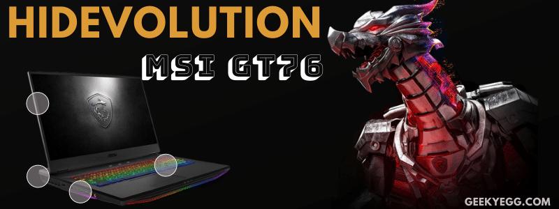 HIDevolution MSI GT76