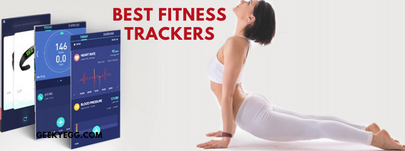 10 Best Fitness Trackers 2021 - Reviews & Buyer's Guide