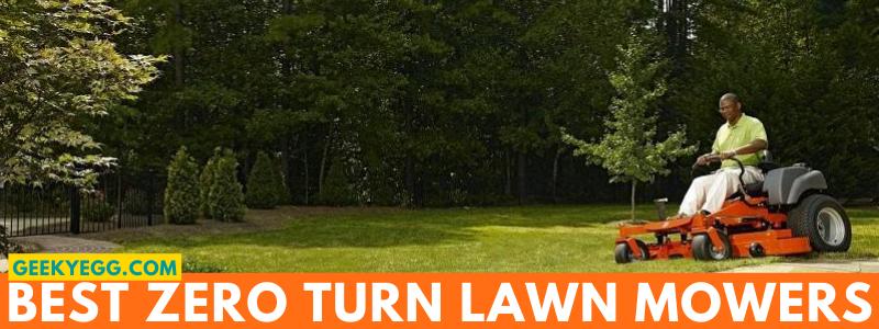 Top 10 Best Zero Turn Lawn Mowers 2021 - Reviews & Buyer's Guide