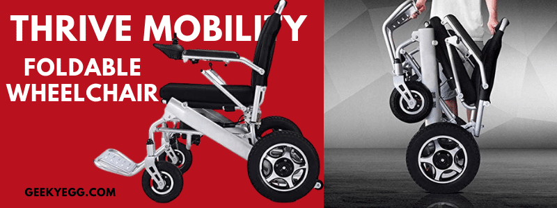Thrive Mobility Foldable Wheelchair