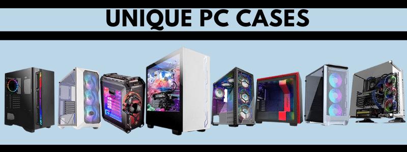 Top 10 Unique PC Cases 2021 - Reviews & Buyer's Guide
